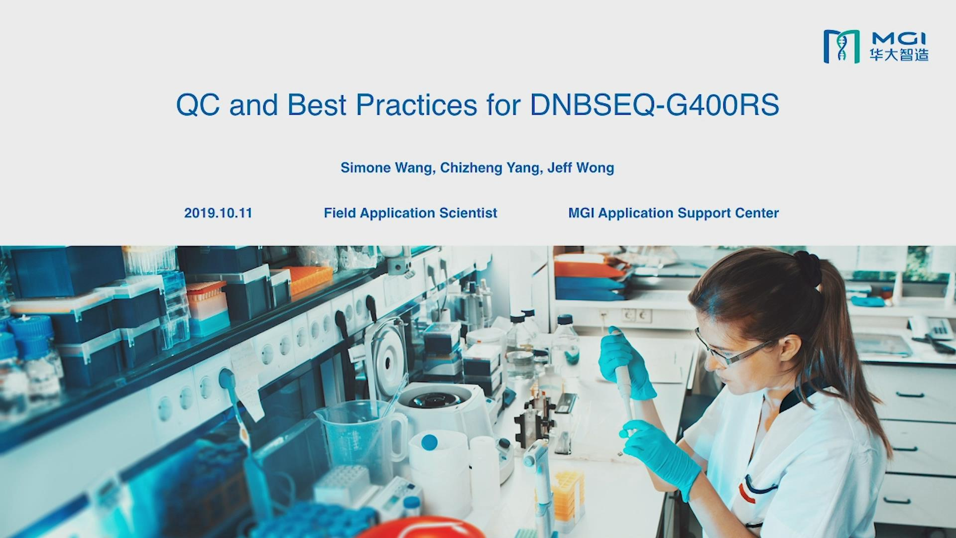 Quality Control for DNBSEQ™ Platforms and Best Practices for DNBSEQ-G400RS