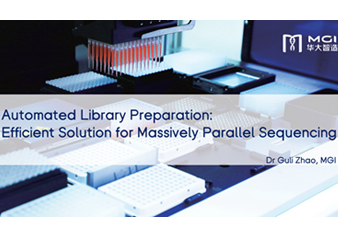 Automated Library Preparation: Efficient Solution for Massive Parallel Sequencing