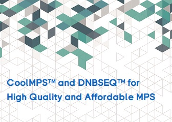 CoolMPS™ and DNBSEQ™ for High Quality and Affordable MPS