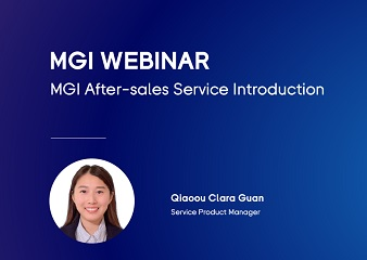 Webinar | MGI After-Sales Service Introduction