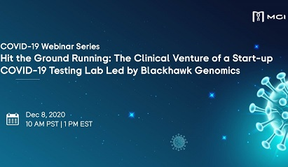 COVID-19 Webinar Series: Hit the Ground Running: The Clinical Venture of a Start-up COVID-19 Testing Lab Led by Blackhawk Genomics